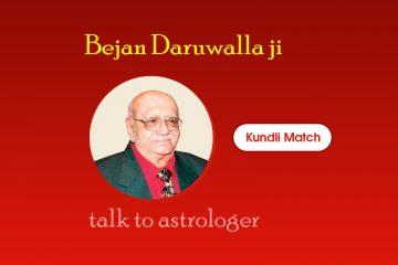 Talk to astrologer Bejan Daruwalla ji