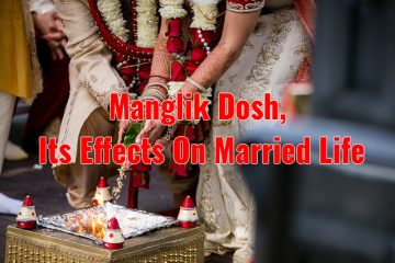 Manglik Dosh and Its Effects On Married Life