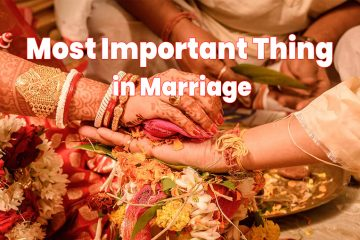 Most Important Thing in Marriage