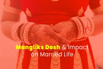 Mangliks Dosh and its Impact on Married Life