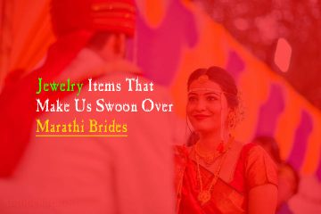 Jewelry Items That Make Us Swoon Over Marathi Brides