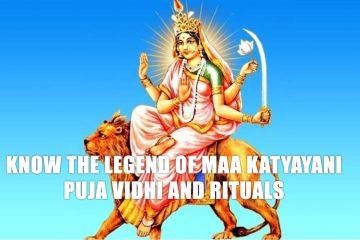 Know the legend of Maa Katyayani, puja vidhi and rituals